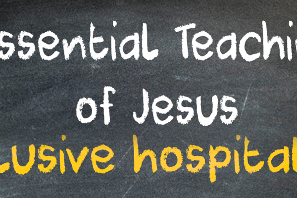 8 Essential Teachings of Jesus: Inclusive Hospitality