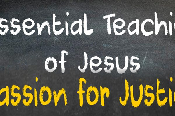 8 Essential Teachings of Jesus: A Passion for Justice