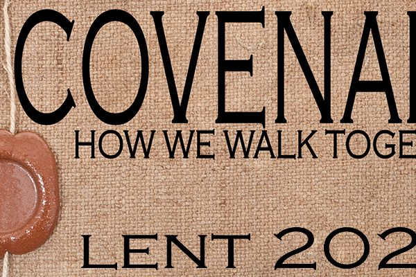 Covenant: How We Walk Together